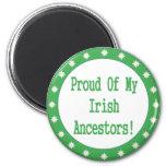 Orgulloso de mis antepasados irlandeses iman para frigorífico