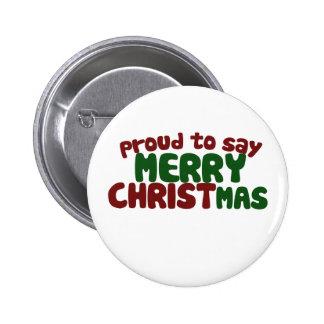 Orgulloso decir Felices Navidad Pin Redondo De 2 Pulgadas