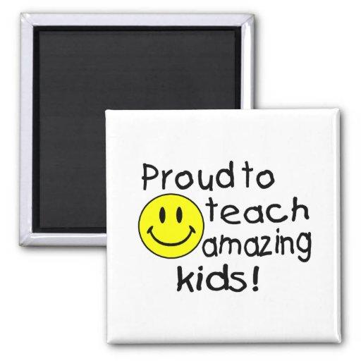 ¡Orgulloso enseñar a niños asombrosos! Imán Para Frigorífico