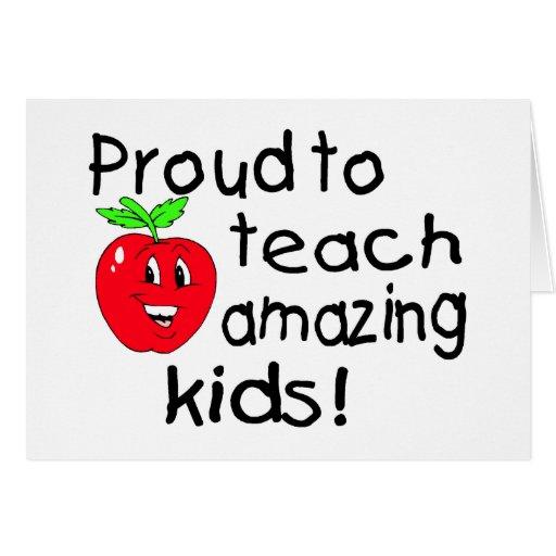 Orgulloso enseñar a niños asombrosos tarjeta de felicitación