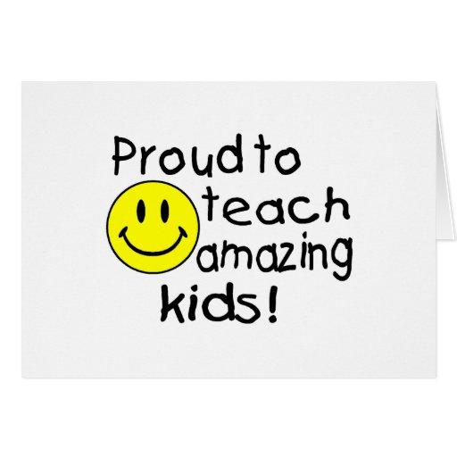¡Orgulloso enseñar a niños asombrosos! Tarjetón