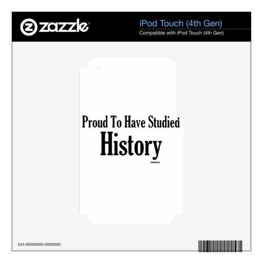 Orgulloso haber estudiado historia iPod touch 4G skin