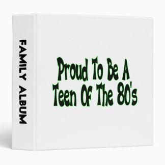 """Orgulloso para ser años 80 adolescentes carpeta 1 1/2"""""""