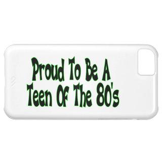 Orgulloso para ser años 80 adolescentes funda para iPhone 5C