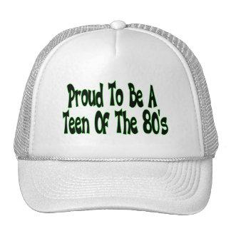 Orgulloso para ser años 80 adolescentes gorro de camionero