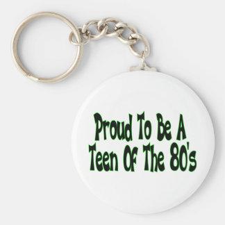 Orgulloso para ser años 80 adolescentes llavero redondo tipo pin