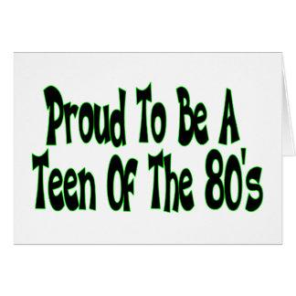 Orgulloso para ser años 80 adolescentes tarjeta de felicitación