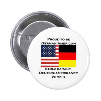 Orgulloso ser americano alemán pin redondo 5 cm