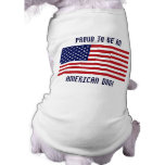 ¡Orgulloso ser americano! - Camiseta del perrito Ropa Perro