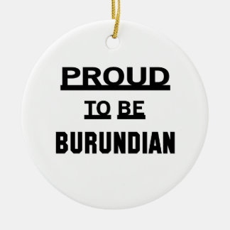 Orgulloso ser burundés adorno navideño redondo de cerámica