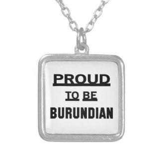 Orgulloso ser burundés colgante cuadrado