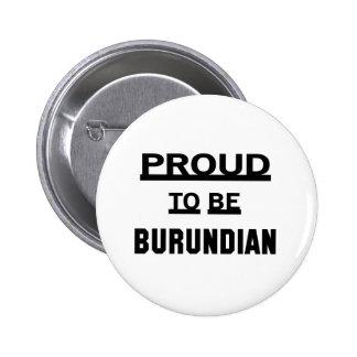 Orgulloso ser burundés pin redondo de 2 pulgadas