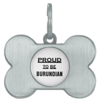 Orgulloso ser burundés placas de nombre de mascota