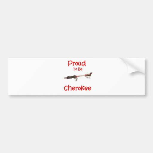 Orgulloso ser cherokee pegatina de parachoque