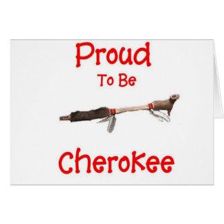 Orgulloso ser cherokee tarjeta de felicitación