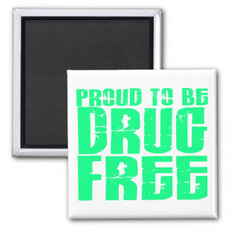 Orgulloso ser droga libere 2 verdes claros imán cuadrado