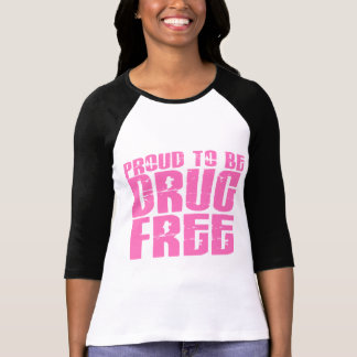 Orgulloso ser droga libere el rosa 2 camiseta