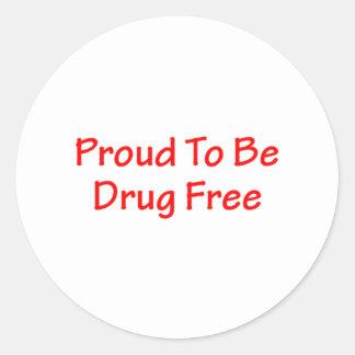 Orgulloso ser droga libere pegatina redonda