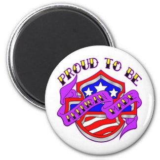 Orgulloso ser escudo hecho americano imán para frigorifico