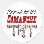 Orgulloso ser etiquetas o pegatinas del Comanche Etiqueta Redonda