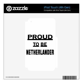 Orgulloso ser holandés iPod touch 4G skins