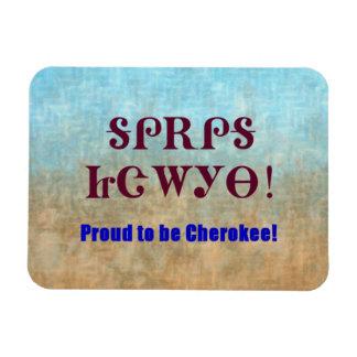Orgulloso ser imán cherokee