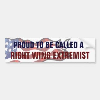 Orgulloso ser llamado un extremista de la derecha etiqueta de parachoque