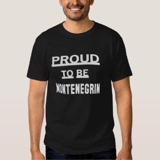 Orgulloso ser montenegrino camisas