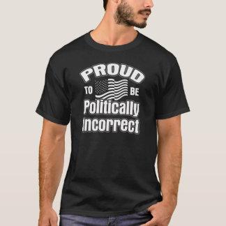 Orgulloso ser político incorrecto playera