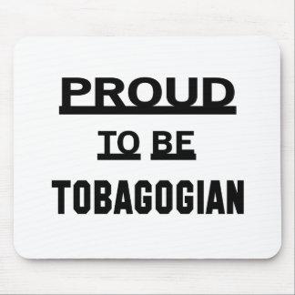 Orgulloso ser Tobagonian Alfombrilla De Ratones