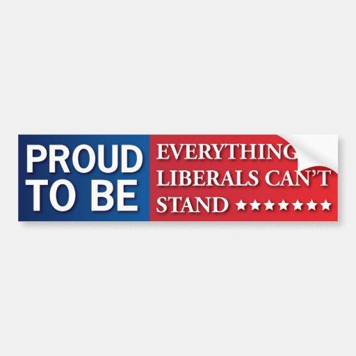 ¡Orgulloso ser todo los liberales no puede colocar Etiqueta De Parachoque