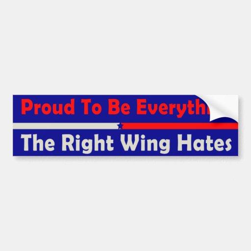 Orgulloso ser todo los odios de la derecha etiqueta de parachoque