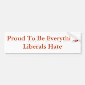 Orgulloso ser todo odio de los liberales pegatina para auto