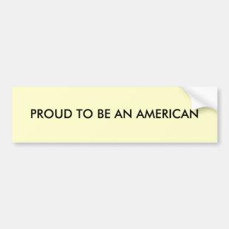 Orgulloso ser un americano etiqueta de parachoque