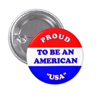 Orgulloso ser un americano pin redondo de 1 pulgada