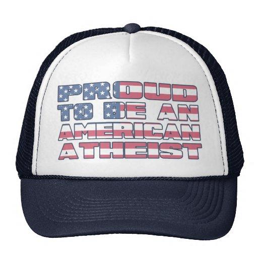 Orgulloso ser un ateo americano gorras de camionero
