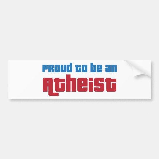 Orgulloso ser un ateo etiqueta de parachoque