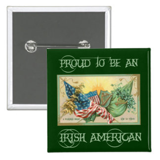 Orgulloso ser un botón americano irlandés