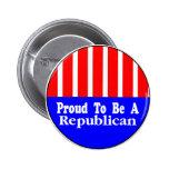 Orgulloso ser un botón republicano pin