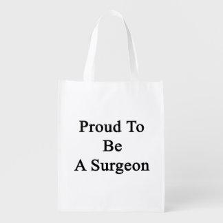 Orgulloso ser un cirujano bolsa de la compra