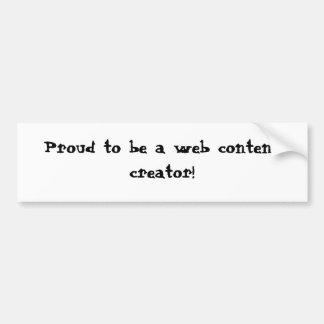 ¡Orgulloso ser un creador del contenido web! Pegatina Para Auto