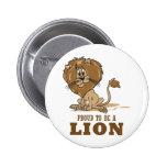 Orgulloso ser un león pin