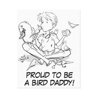 Orgulloso ser un papá del pájaro impresión en lienzo