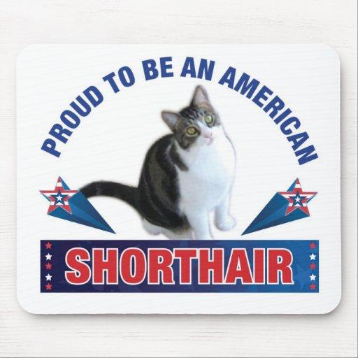 Orgulloso ser un Shorthair americano Mousepad