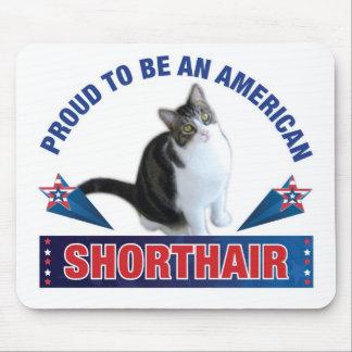 Orgulloso ser un Shorthair americano Mousepad Alfombrilla De Ratón