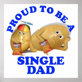 Orgulloso ser un solo papá - patatas del padre y póster