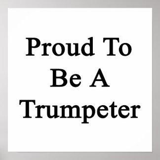 Orgulloso ser un trompetista póster