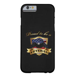 Orgulloso ser un veterano funda de iPhone 6 barely there