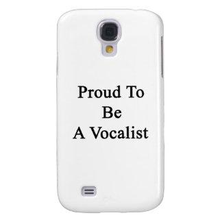 Orgulloso ser un vocalista funda para galaxy s4