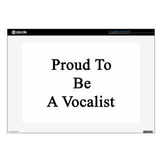 Orgulloso ser un vocalista skins para 38,1cm portátiles